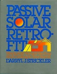 Passive Solar Retrofit : How to Add Natural Heating and Cooling t $4.49
