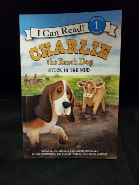 I Can Read Level 1 Charlie the Ranch Dog Stuck in the Mud by Ree Drummond $3.00