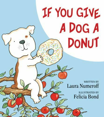 If You Give a Dog a Donut Numeroff Laura Good Book 0 Hardcover $4.81
