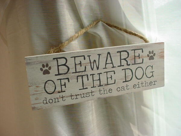 Beware Dog Sign Dont Trust Cat Either P Graham Dunn Wood Plaque $9.05