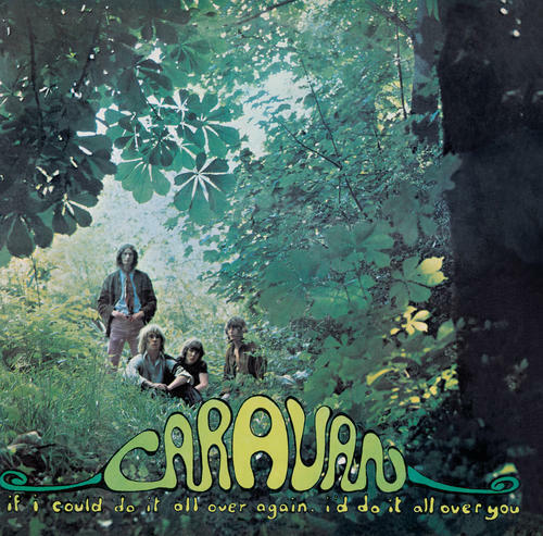Caravan If I Could Do It All Over Again I#x27;d Do It All Over You 180G LP RE NEW $27.00