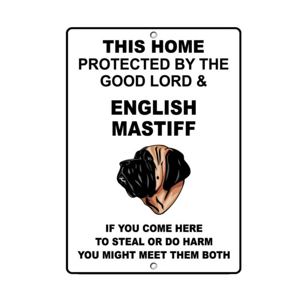 ENGLISH MASTIFF DOG Home protected by Good Lord and Novelty METAL Sign $14.99