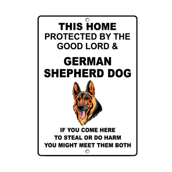 GERMAN SHEPHERD DOG DOG Home protected by Good Lord and Novelty METAL Sign $14.99