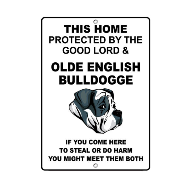OLDE ENGLISH BULLDOGGE DOG Home protected by Good Lord and Novelty METAL Sign $14.99