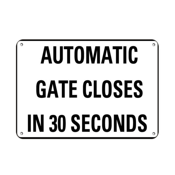 Automatic Gate Closes In 30 Seconds Activity Sign Farm Sign Aluminum METAL Sign $12.99