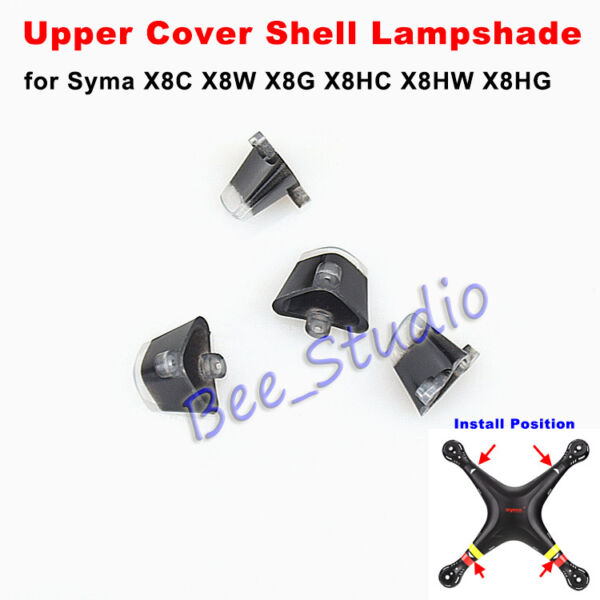 4Pcs Syma X8C X8W X8G X8HC X8HW X8HG RC Drone Parts Upper Cover Shell Lampshade