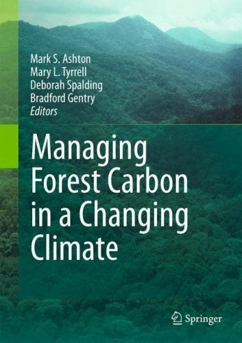 Managing Forest Carbon In A Changing Climate $123.78