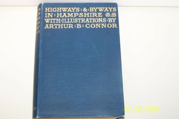 Highways and Byways in Hampshire D. H. Moutray Read 1928 U.K. hardcover travel