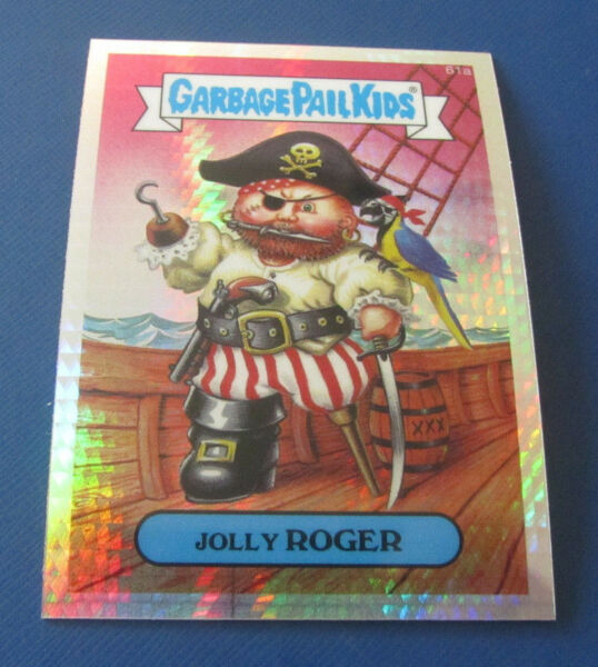 2014 GARBAGE PAIL KIDS CHROME 2 PRISM REFRACTOR #61A JOLLY ROGER  NMMT