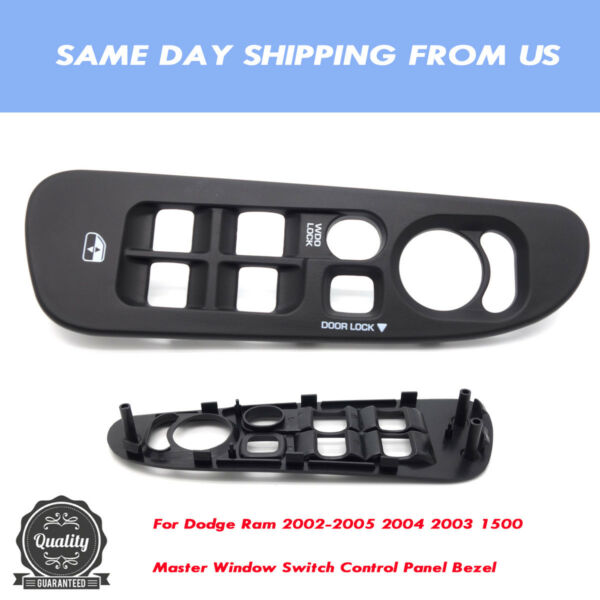 Master Window Switch Control Panel Bezel Fit Dodge Ram 2002-2005 2004 2003 1500