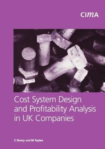 Cost System Design and Profitabillity Analysis in UK Companies: By COLIN DRUR... $68.03