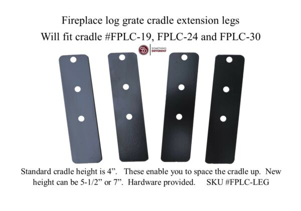 Fireplace log cradle grate leg extensions Something Different Inc. cradles