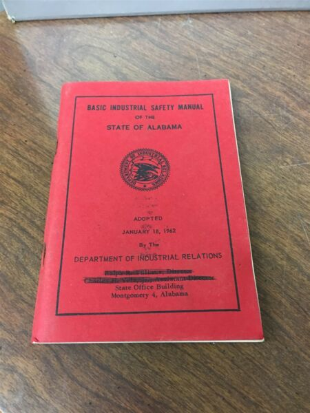 Basic Industrial Safety Manual State of Alabama 1962 Booklet