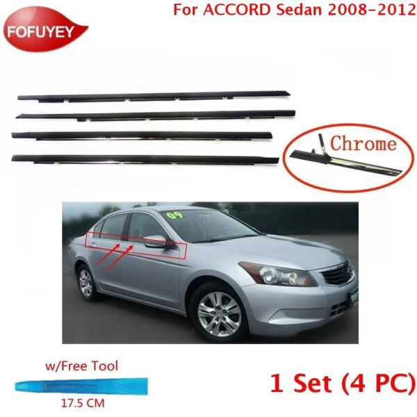 For Accord 2008 2009 2010-12 Window Molding Weather Strip Sweep Seal Belt Chrome