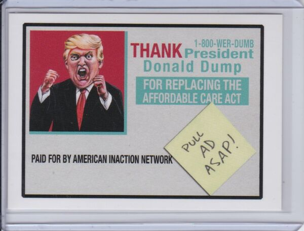 2017 Garbage Pail Kids Trumpocracy The First 100 Days #143 Thank Donald Dump Ad