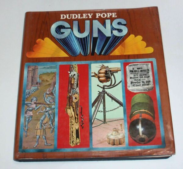GUNS by Dudley Pope - 1969 Hardback from the invention of gunpowder to the 20th  $4.95