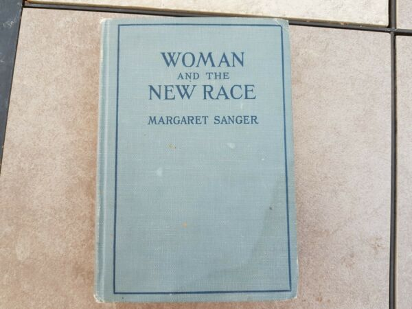 Woman and the New Race by Margaret Sanger January 1921(third printing)