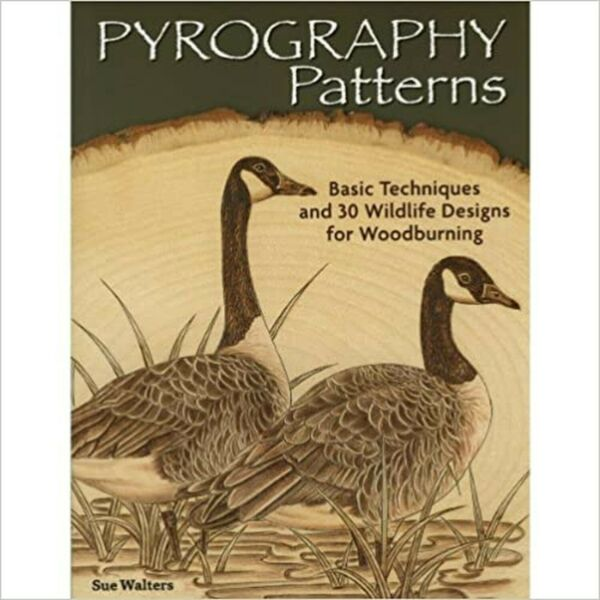 Pyrography Patterns: Basic Techniques and 30 Wildlife Designs for Woodburning...