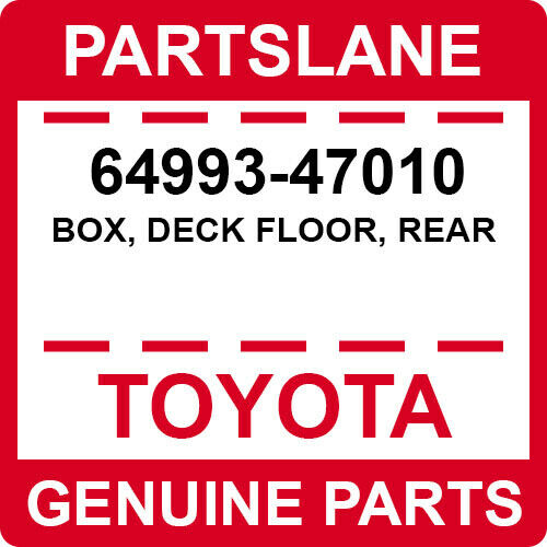 64993-47010 Toyota OEM Genuine BOX DECK FLOOR REAR