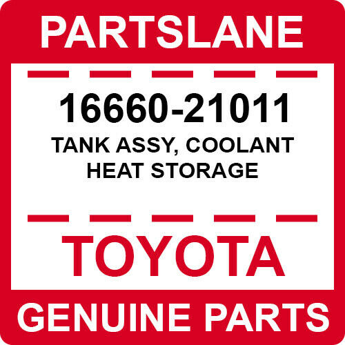 16660-21011 Toyota OEM Genuine TANK ASSY COOLANT HEAT STORAGE
