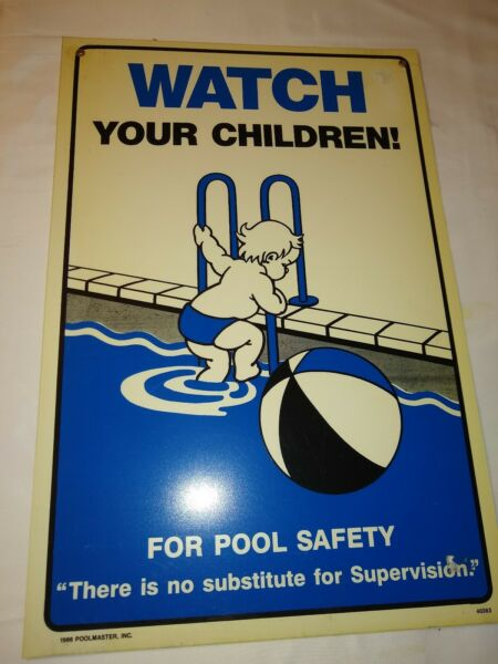 1986 Vintage Safety Swimming Pool Sign Watch Your Children