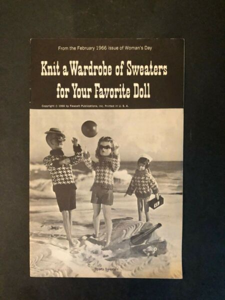 DOLLS 1966 KNIT A WARDROBE OF SWEATERS FOR YOUR FAVORITE DOLL PICTORIAL BOOKLET