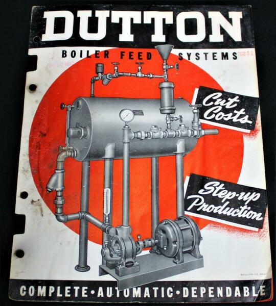 DUTTON BOILER FEED SYSTEMS BROCHURE amp; SPECIFICATION PAGE 1947 VINTAGE DAIRY $4.99