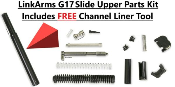 Glock 17 Slide Upper parts kit FREE Channel Liner Tool G17 FREE SHIPPING