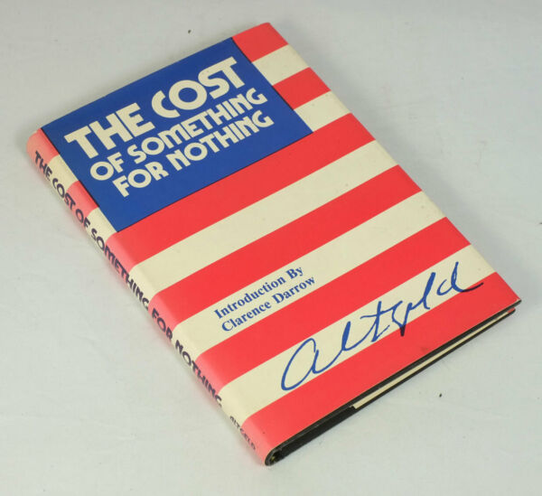 The Cost of Something for Nothing John P. Altgeld Illinois Governor $4.99