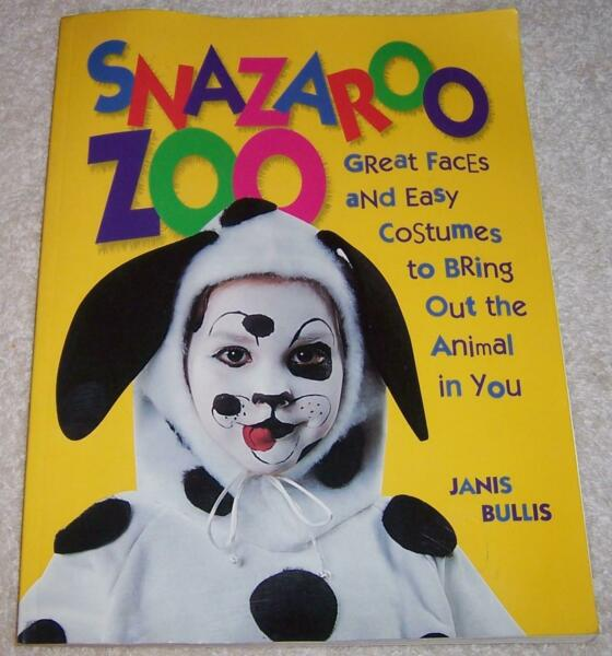 Snazaroo Zoo: Great Faces and Easy Costumes to Bring Out the Animal in You pb $1.00