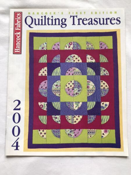 Hancock Fabric#x27;s 2004 First Edition Quilting Treasures Magazine Vol. 1 No. 1