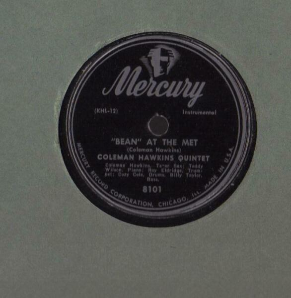 COLEMAN HAWKINS on MERCURY 78rpm: Bean at the Met $14.50