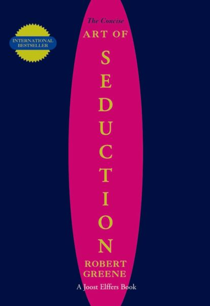 CONCISE ART OF SEDUCTION BY ROBERT GREENE (Paperback Book)