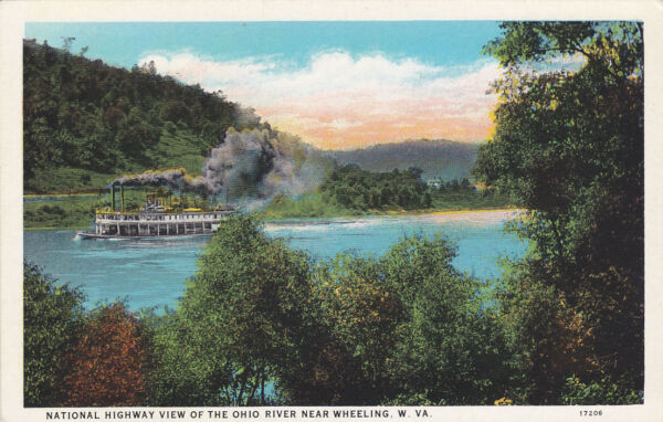 Near WHEELING West Virginia 1900-1910's; National Highway Of The Ohio River