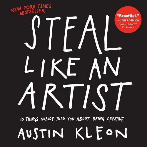 STEAL LIKE AN ARTIST - KLEON, AUSTIN - NEW PAPERBACK BOOK