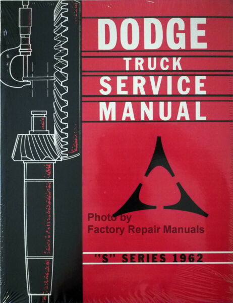 1962 Dodge Pickup Truck Factory Shop Manual Light Medium Heavy Service Repair