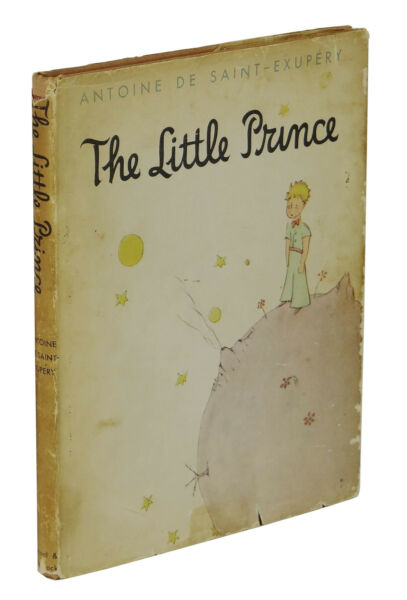 The Little Prince ~ ANTOINE DE SAINT-EXUPERY ~ First Edition DJ 1st 1943 Reynal