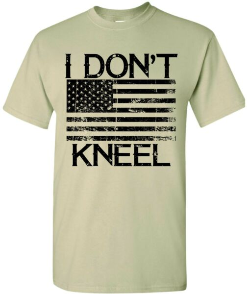 I Don#x27;t Kneel Flag Shirt Support American USA Military America DONT TREAD ON ME