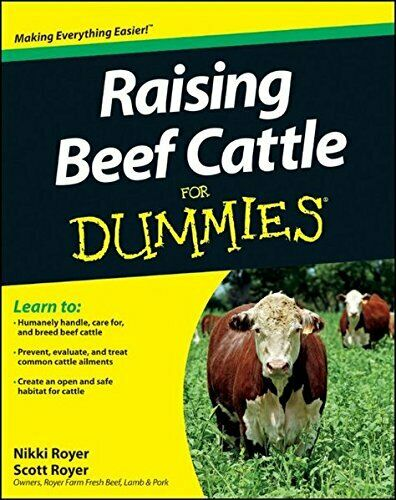 Raising Beef Cattle for Dummies Royer Royer 9780470930618 Free Shipping= $26.67