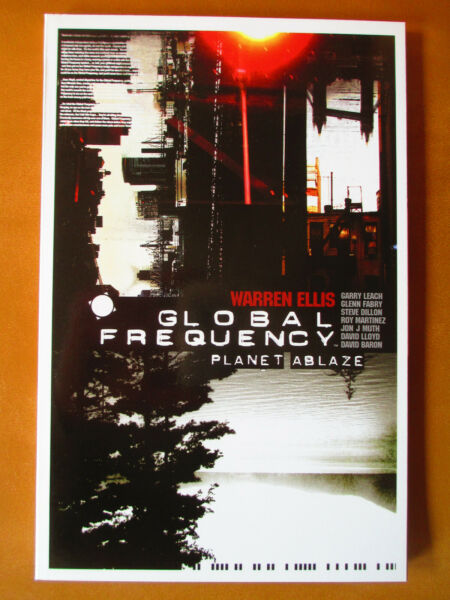 Global Frequency:  Planet Ablaze TPB  VF (2004 WildstormDC) Warren Ellis