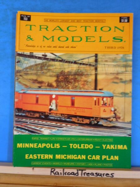 Traction amp; Models #153 1977 November Third 1978 Mineapolis Toledo Yakima Car Pla $3.50
