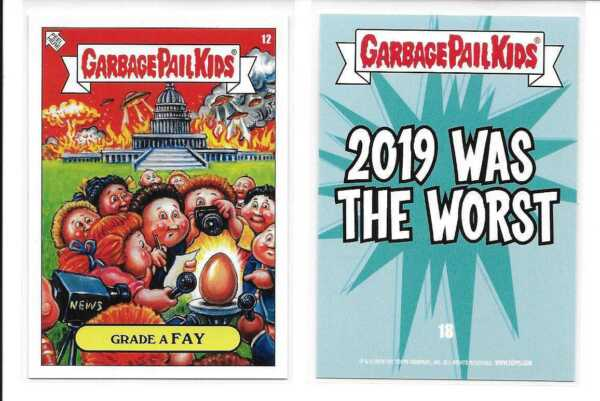 Garbage Pail Kids GPK's 2019 Was the Worst Grade A FAY #12
