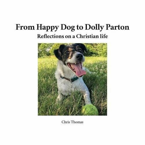 From Happy Dog to Dolly Parton: Reflections on Thomas Chris $16.78