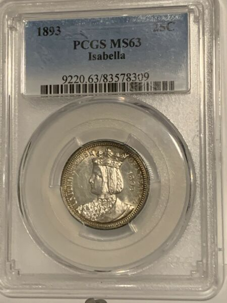 1893 US Isabella Commemorative SILVER Quarter PCGS MS63 Certified