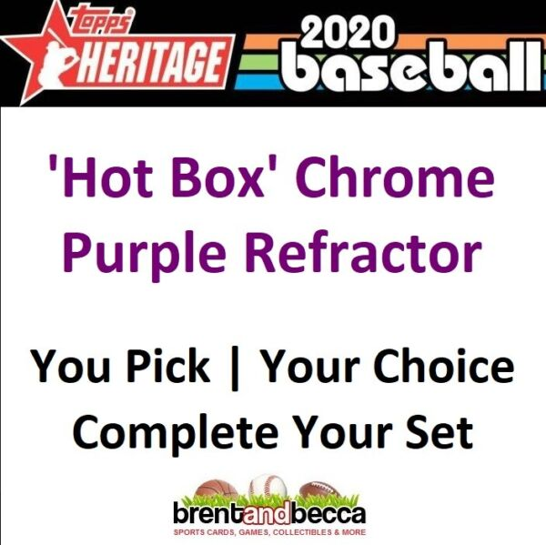 2020 Topps Heritage Hot Box Chrome Purple Refractor YOU U-PICK Complete Your Set