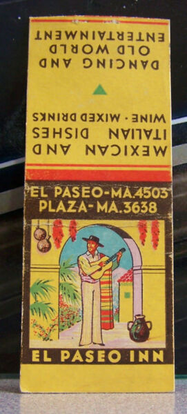 Rare Vintage Matchbook M2 Los Angeles California El Paseo Inn Plaza Mexican