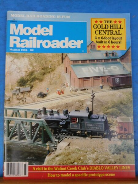 Model Railroader Magazine 1984 March Gold Hill Central Model a specific prototyp $4.50