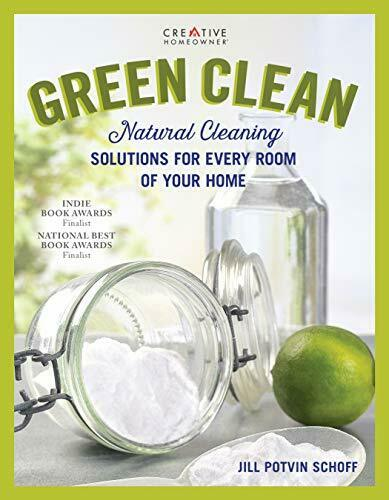 Green Clean: Natural Cleaning Solutions for Eve Potvin Schoff.. $24.47