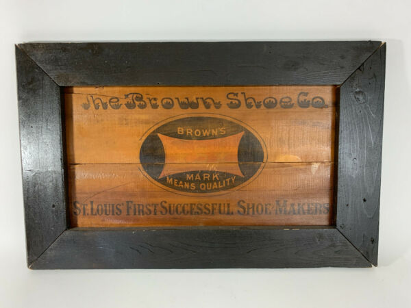 The Brown Shoe Co St Louis MO Antique Crate Advertising Shoe Makers
