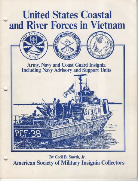 US COASTAL AND RIVER FORCES IN VIETNAM